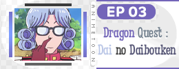 Dragon Quest EP03